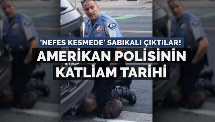 Amerikan polisinin katliam tarihi… 'Nefes kesmede' sabıkalı çıktılar!