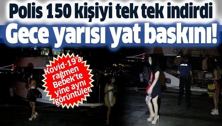 Son dakika: Bebek'te yine aynı görüntüler: Kovid-19'a rağmen 150 kişilik yat partisi düzenlediler!