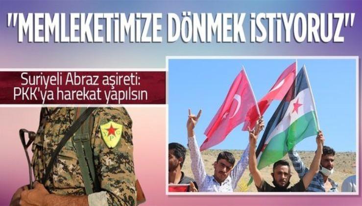 """Suriyeli Abraz aşiretinden """"PKK'ya harekat yapılsın"""" çağrısı: Memleketimize dönmek istiyoruz"""