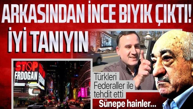 ABD'deki Times Meydanı'nda Türkiye'yi karalama reklamının arkasından FETÖ'cü çıktı! Türk gazetecileri FBI ile tehdit etti