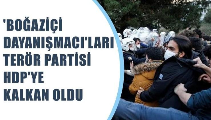 'Boğaziçi Dayanışmacı'ları terör partisi HDP'ye kalkan oldu