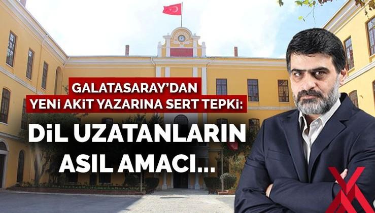 Galatasaray'dan Yeni Akit yazarına sert tepki: Dil uzatanların asıl amacı...