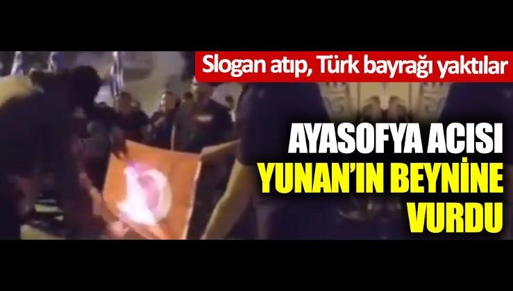 Yunanlıların Ayasofya hazımsızlığı! Slogan atıp Türk bayrağını yaktılar!