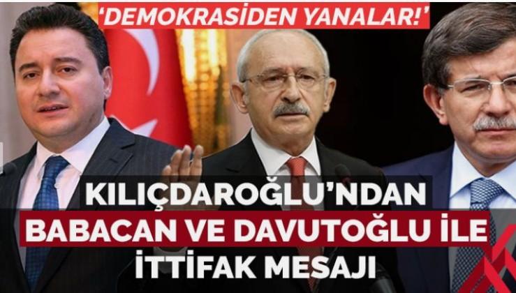Kılıçdaroğlu'ndan Davutoğlu ve Babacan'la ittifak mesajı