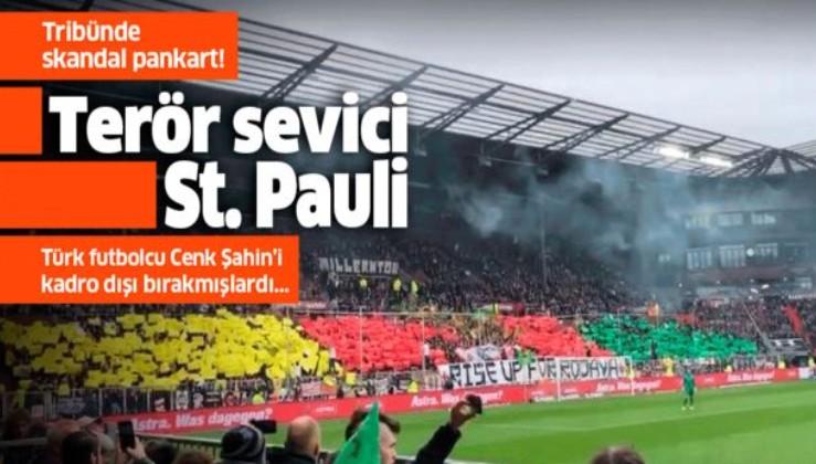 Terör sevici St. Pauli! Tribünde skandal pankart....