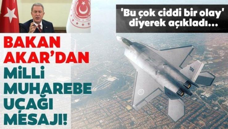 Son dakika: Milli Savunma Bakanı Akar: İnşallah önümüzdeki dönemde milli muharebe uçağımızı yapacağız