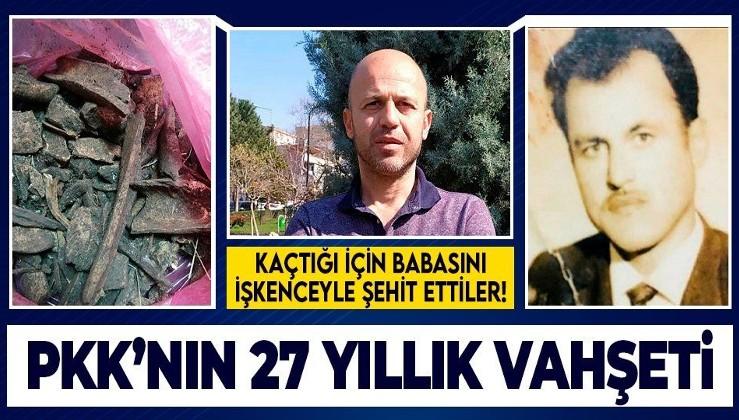 Bölücü terör örgütünün vahşeti 27 yıl sonra ortaya çıktı! PKK'dan kaçtığı için babasını şehit etmişler