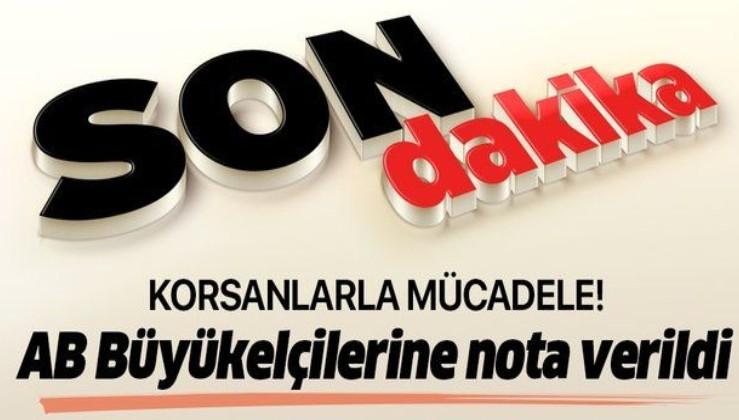 Son dakika: Dışişleri Bakanlığı'na çağrılan AB Büyükelçilerine Doğu Akdeniz'de aranan Türk gemisi ile ilgili nota verildi!