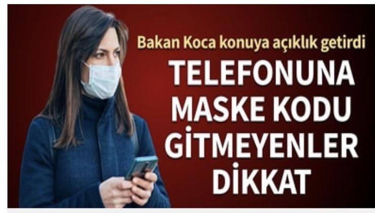 Telefonuna maske kodu gitmeyenler dikkat! Bakan Koca konuya açıklık getirdi