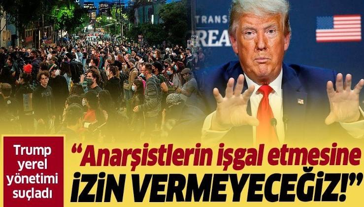 ABD Başkanı Donald Trump: Seattle'ın anarşistler tarafından işgal edilmesine izin vermeyeceğiz