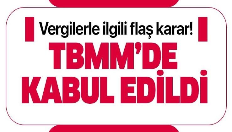Dijital hizmet ve konaklama vergilerini içeren kanun teklifi TBMM Genel Kurulunda kabul edildi.