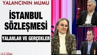 Yalancının Mumu - 23 Mart 2021 - İstanbul Sözleşmesi - Çağdaş Cengiz - Utku Reyhan - Zeynep Küçük