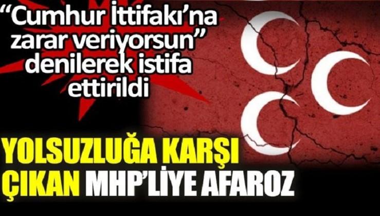 Yolsuzluğa karşı çıkan MHP'li istifa ettirildi