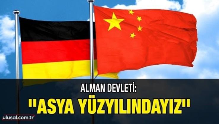 Alman devleti: ''Asya yüzyılındayız''