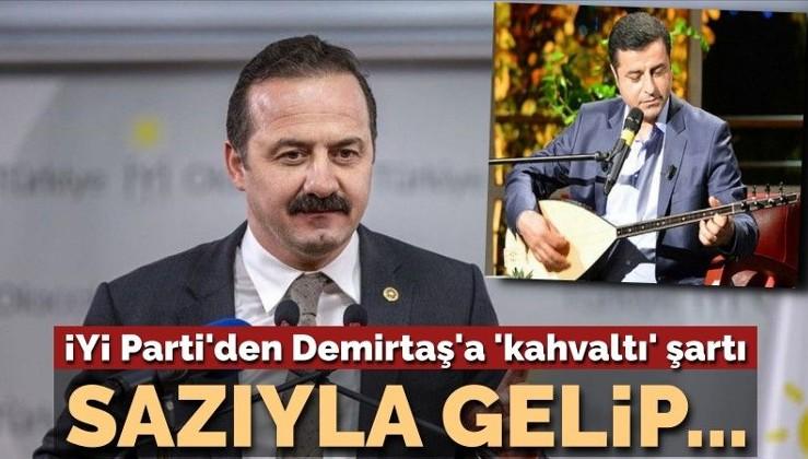 İYİ Parti'den Terör örgütü elebaşı Demirtaş'a 'kahvaltı' şartı: Sazıyla gelip...