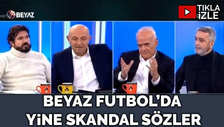 Beyaz Futbol'da Ahmet Çakar'dan skandal sözler