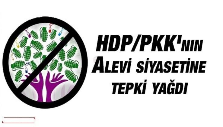 HDP/PKK'nın Alevi siyasetine tepki yağdı