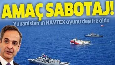 Yunanistan'ın NAVTEX oyunu deşifre oldu: Amaç sabotaj