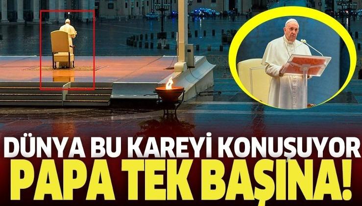 Son dakika: Papa Francis boş alanda koronavirüse karşı dua etti.