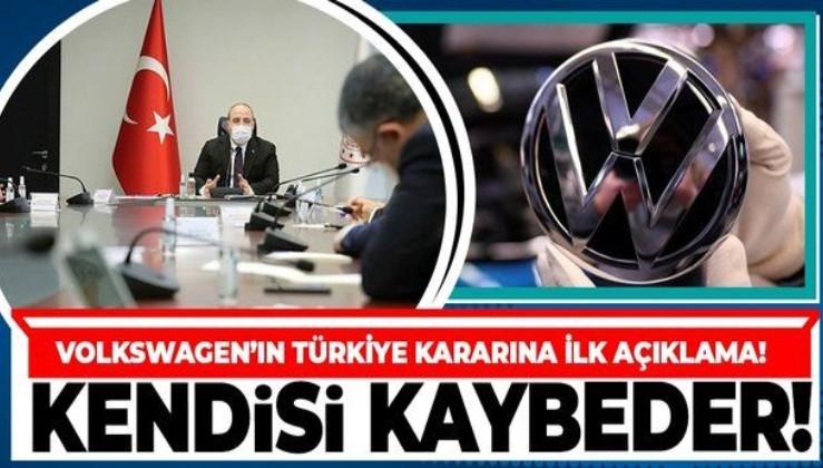 Bakan Varank'tan Volkswagen'ın Türkiye kararı ile ilgili flaş açıklama! 'Kendisi kaybeder'