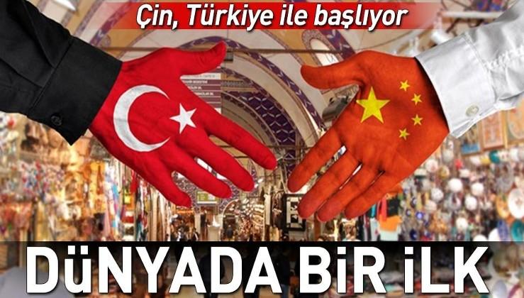 Dünyada bir ilk! Çin, Türkiye ile başlıyor..
