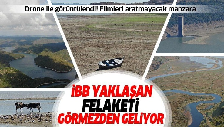 İstanbul için tehlike çanları çalıyor! İBB yaklaşan felaketi görmezden geliyor
