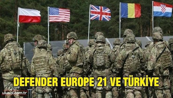 Defender Europe 21 ve Türkiye