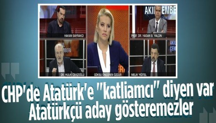 """Hulki Cevizoğlu: CHP'nin içinde Atatürk'e """"Dersim katliamcısı"""" diyenler var! Atatürkçü aday gösteremezler"""
