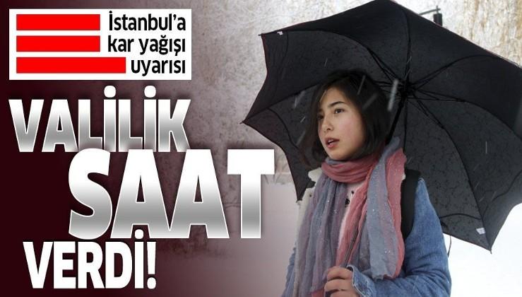 İstanbul Valiliğinden son dakika kar yağışı uyarısı!