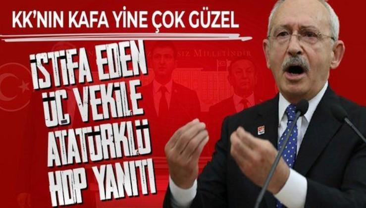 Mehmet Ali Çelebi, Hüseyin Avni Aksoy ve Özcan Özel'in istifasına Kemal Kılıçdaroğlu'ndan Atatürklü HDP yanıtı