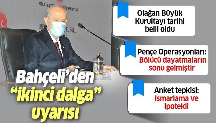 """Son dakika: MHP lideri Devlet Bahçeli'den """"ikinci dalga"""" uyarısı"""