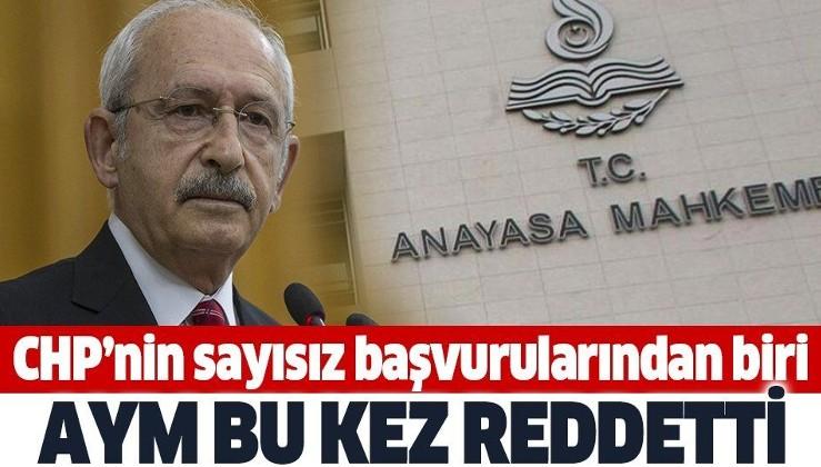Son dakika: Anayasa Mahkemesi, CHP'nin başvurusunu reddetti