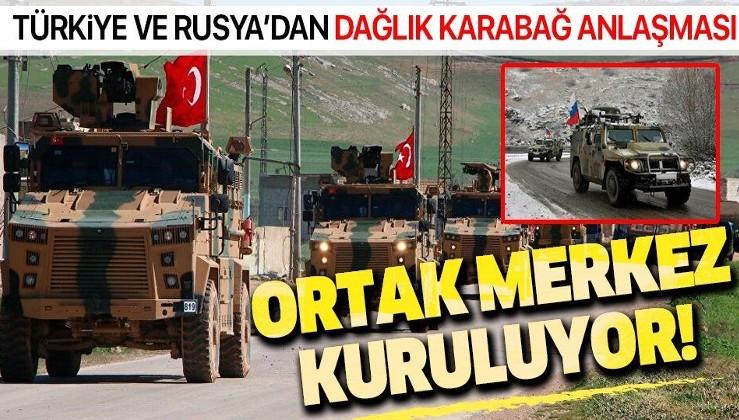 Türkiye ve Rusya'dan 'Dağlık Karabağ' anlaşması: Ateşkesi izlemekle görevli ortak merkez kurulacak