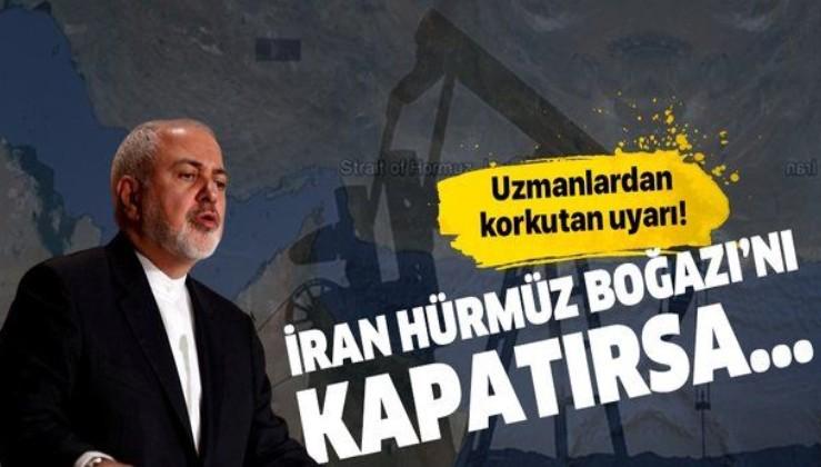 """Uzmanlardan korkutan uyarı: """"İran Hürmüz Boğazı'nı kapatırsa...""""."""