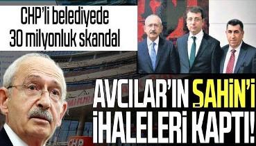SON DAKİKA: CHP'li Avcılar Belediyesi'nde ihale skandalı! Hurşit Şahin ihaleleri kaptı