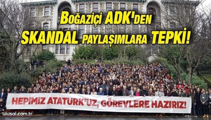 Boğaziçi ADK'den skandal paylaşımlara tepki!