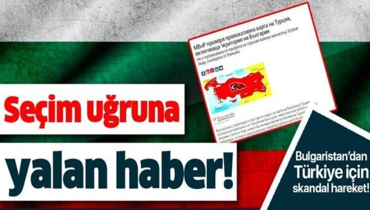 Bulgaristan'dan skandal hareket! Seçim için Türkiye hakkında yalan haber yaptılar!.