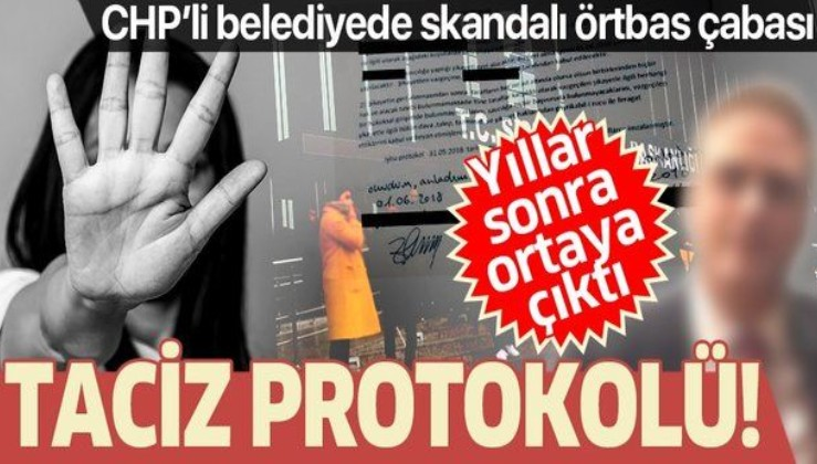 CHP'li belediyede tacize utanç protokolü