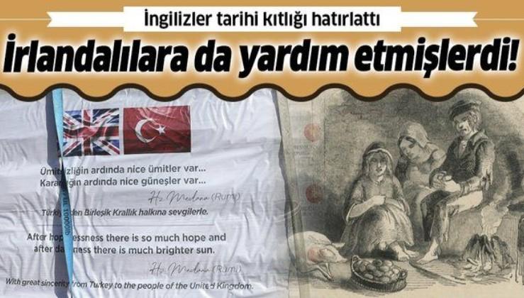 İngiltere'den Türkiye'ye teşekkür: Yapılan yardımlar Osmanlı'nın İrlandalılara yaptığı yardımı hatırlattı