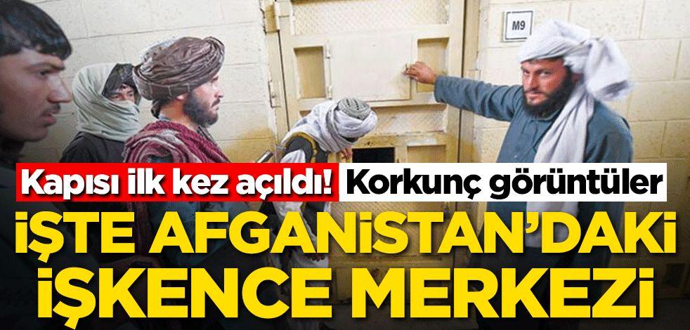 Kapısı ilk kez açıldı! İşte Afganistan'daki işkence merkezi