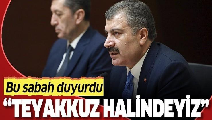 Son dakika: Sağlık Bakanı Fahrettin Koca'dan flaş koronavirüs açıklaması: Tüm illerimizde teyakkuz halindeyiz.