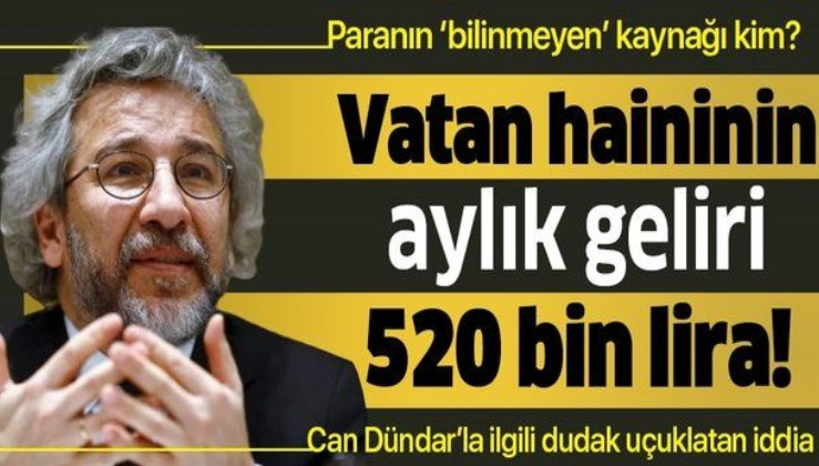 Can Dündar ile ilgili dudak uçuklatan iddia: Her ay hesabına 520 bin lira yatıyor.