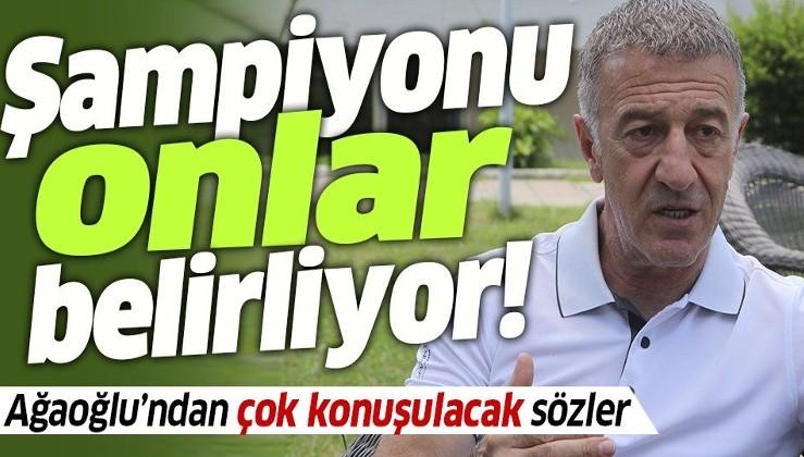 Trabzonspor Başkanı Ahmet Ağaoğlu Başakşehir'i işaret etti!
