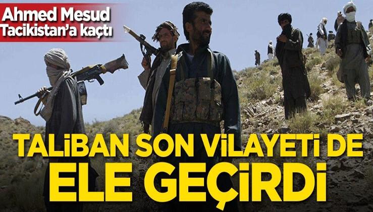Ahmed Mesud Tacikistan'a kaçtı! Taliban son vilayeti de ele geçirdi!