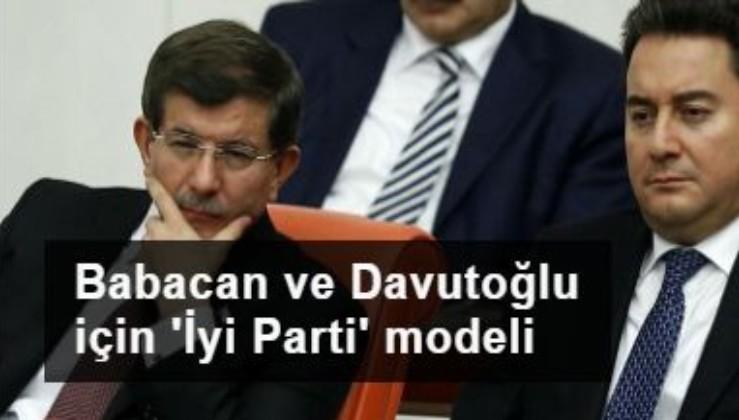 Babacan ve Davutoğlu için 'İyi Parti' modeli