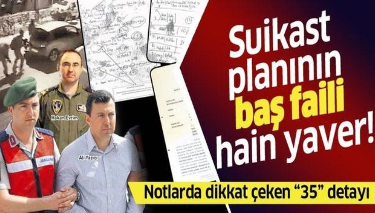 Erdoğan'a suikast planının yöneticisi hain başyaver Ali Yazıcı!