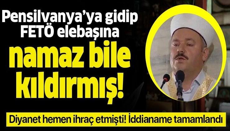 Pensilvanya'ya gidip Gülen'e namaz bile kıldırmış! O FETÖ'cü hakkında iddianame düzenlendi