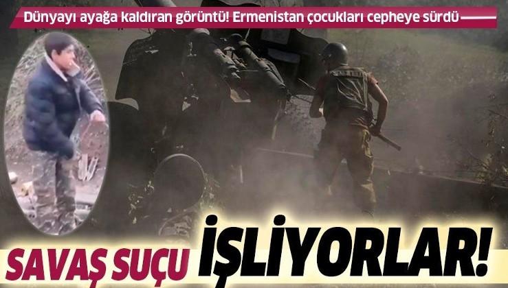 SON DAKİKA: Tüm dünyanın gözü önünde ateşkesi bozdular: Ermenistan çocuk askerler kullanarak savaş suçu işliyor