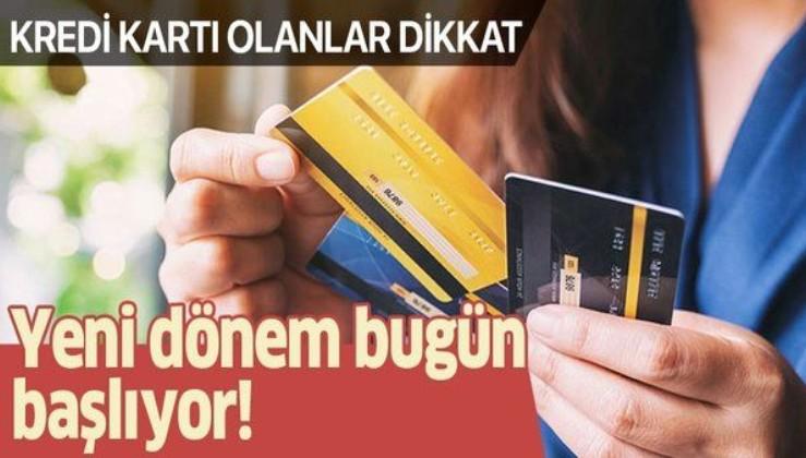 Kredi kartı olanlar dikkat! Yeni düzenleme Resmi Gazete'de yayımlandı!