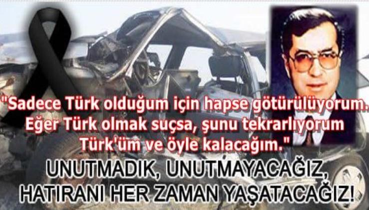 """""""Sadece Türk olduğum için hapse götürülüyorum. Eğer Türk olmak suçsa, şunu tekrarlıyorum Türk'üm ve öyle kalacağım."""""""